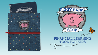 Piggy Bank Book: Teach kids how to be money savvy grown-ups!