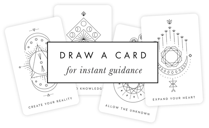 Click above to draw a card for some guidance!