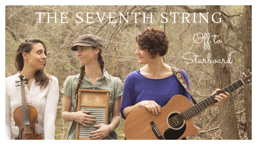 """Off To Starboard"" ~ The Seventh String's Debut Album project video thumbnail"