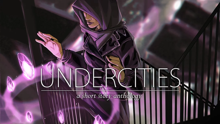 UNDERCITIES is a short story anthology that focuses on queer narratives in an urban fantasy setting, featuring queer and POC creators.