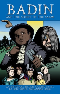 The Graphic Novel Badin and the Secret of the Saami