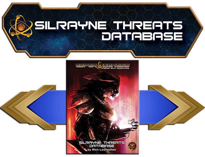 The Silrayne Threats Database is an indispensable tool for creating memorable combat encounters.
