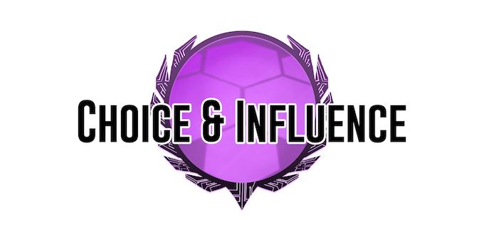 Choice & Influence
