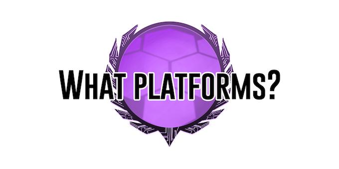 What Platforms?