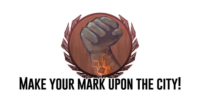 Make your mark upon the City!