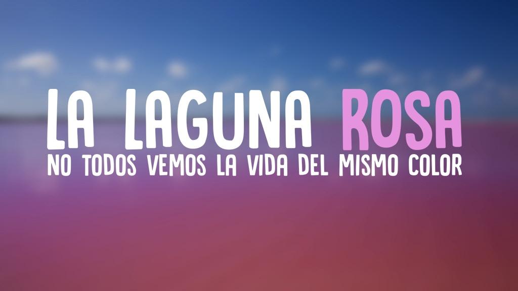 La Laguna Rosa project video thumbnail