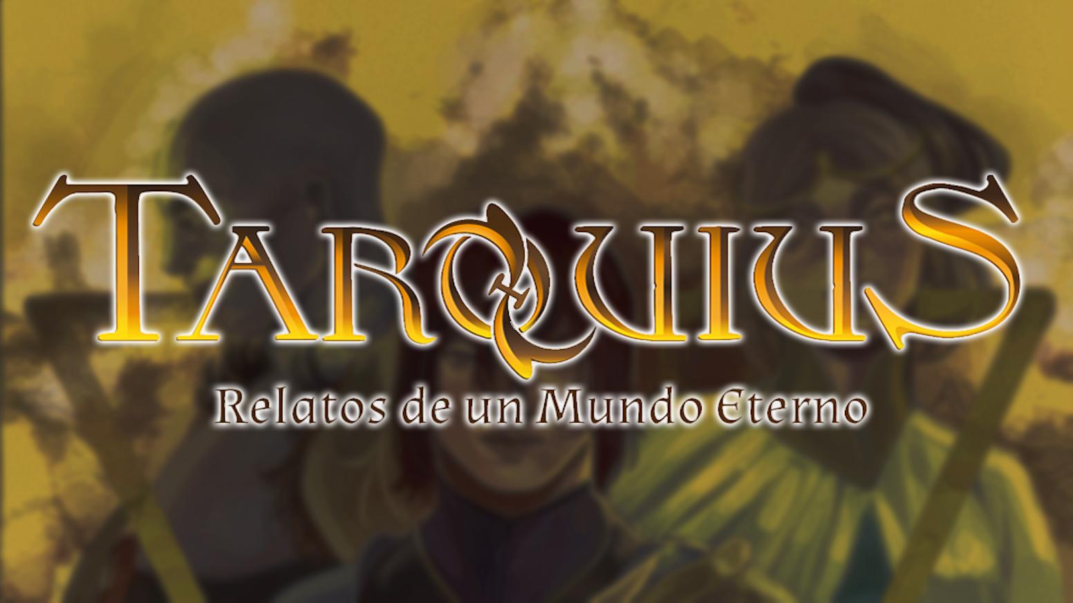 Tarquius: Relatos de un mundo eterno