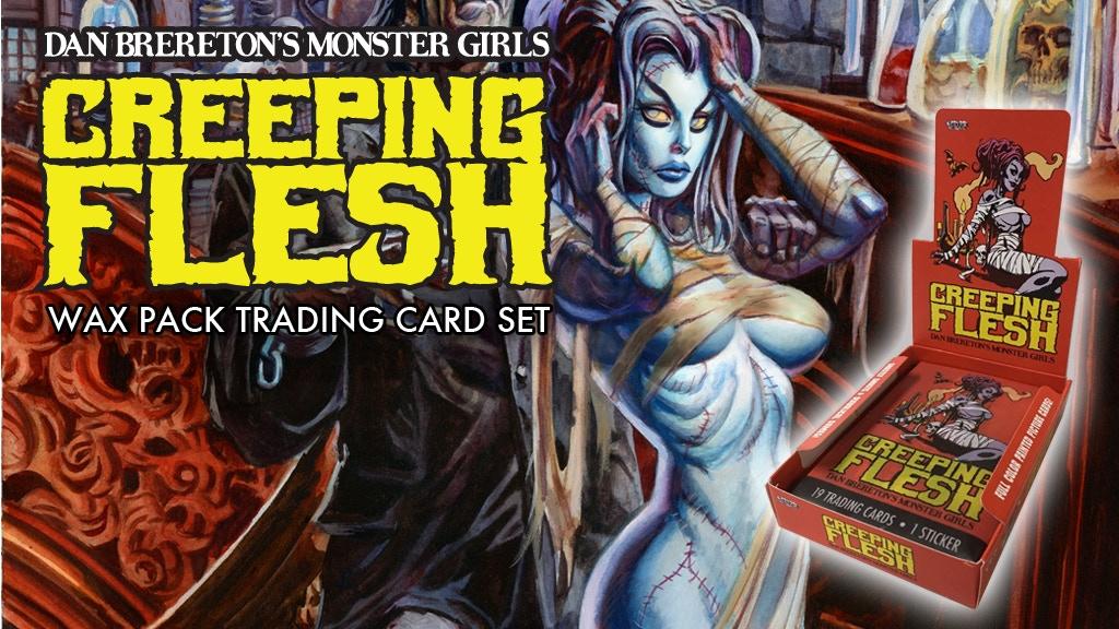 Creeping Flesh: Dan Brereton's Monster Girls Trading Cards project video thumbnail