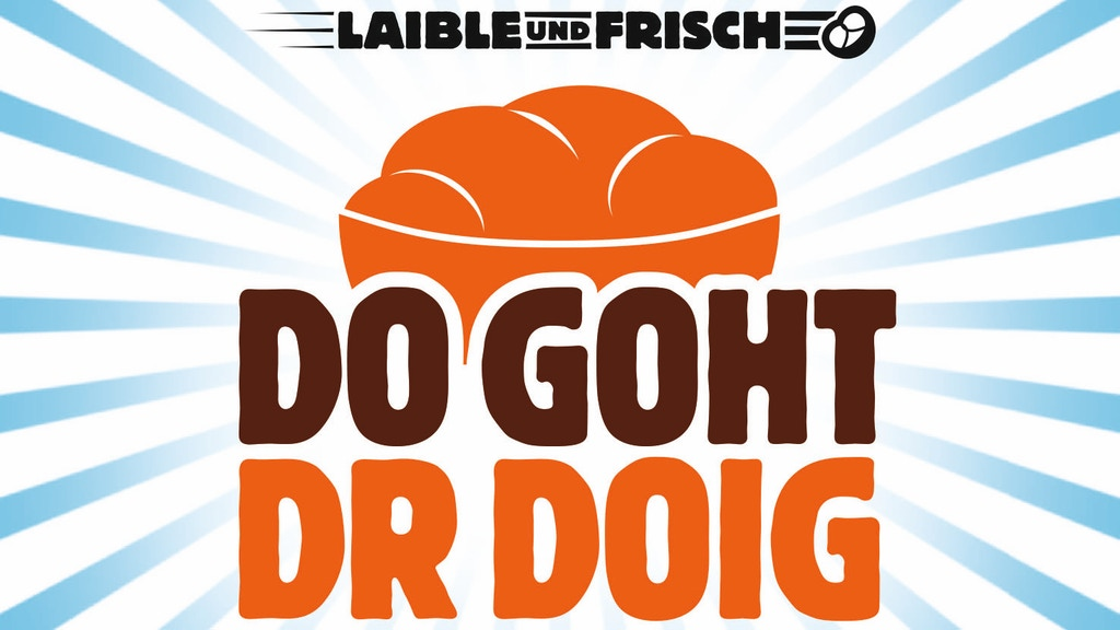 Laible und Frisch - Der Kinofilm Project-Video-Thumbnail