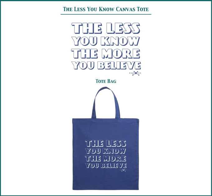 The Less You Know Canvas Tote Bag