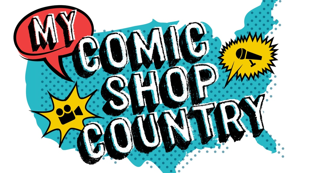 MY COMIC SHOP COUNTRY (Documentary Film) project video thumbnail