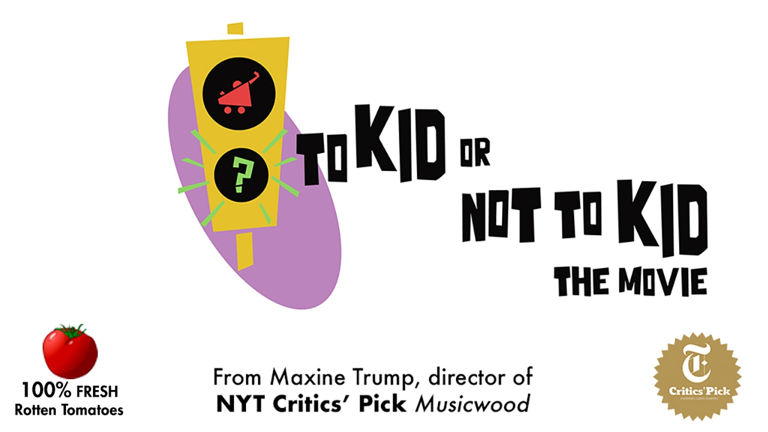 To Kid Or Not To Kid: The Movie STRETCH GOAL by Helpman Productions