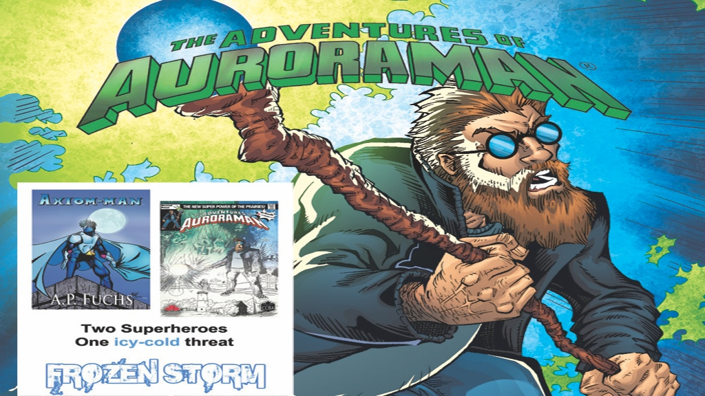 The Adventures of Auroraman #1 and Axiom-man Team Up Novel project video thumbnail