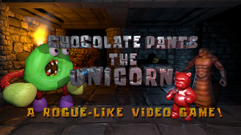 Chocolate Pants The Unicorn - A Roguelike Video Game
