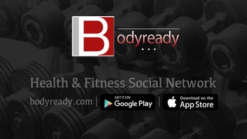 Bodyready - Health & Fitness Social Networking Community