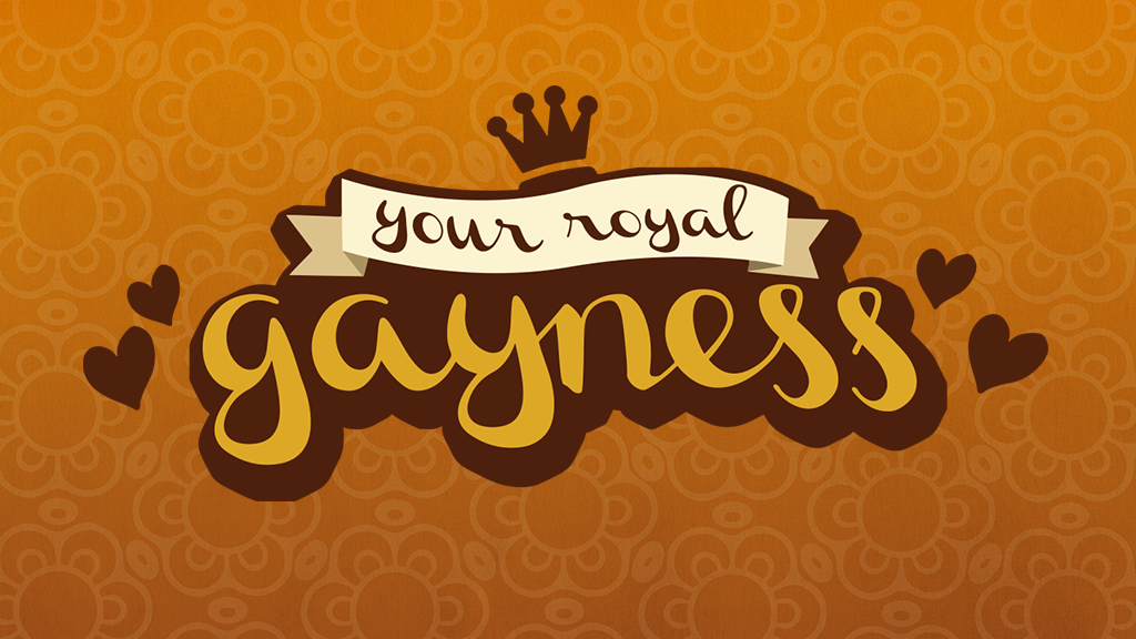 Your Royal Gayness - The Ultimate Fairytale Parody Game project video thumbnail