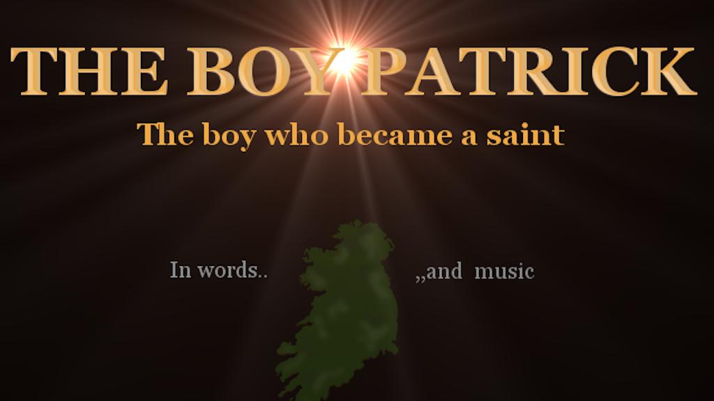 The Boy Patrick project video thumbnail