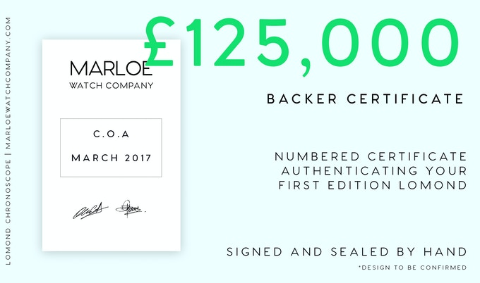 Stretch Goal #1 - £125,000 - A numbered certificate authenticating your First Edition Lomond