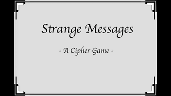 Strange Messages - A Cipher Game for Bookworms