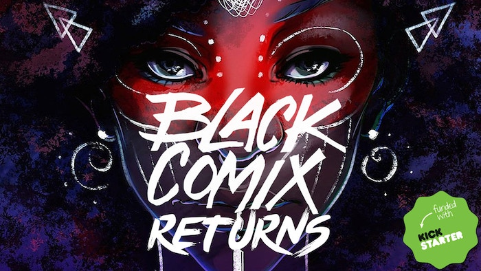 Black Comix Returns  African American Comic Art  Culture By  A Hardcover Collection Of Art And Essays Showcasing The Best African  American Artists In Todays Vibrant
