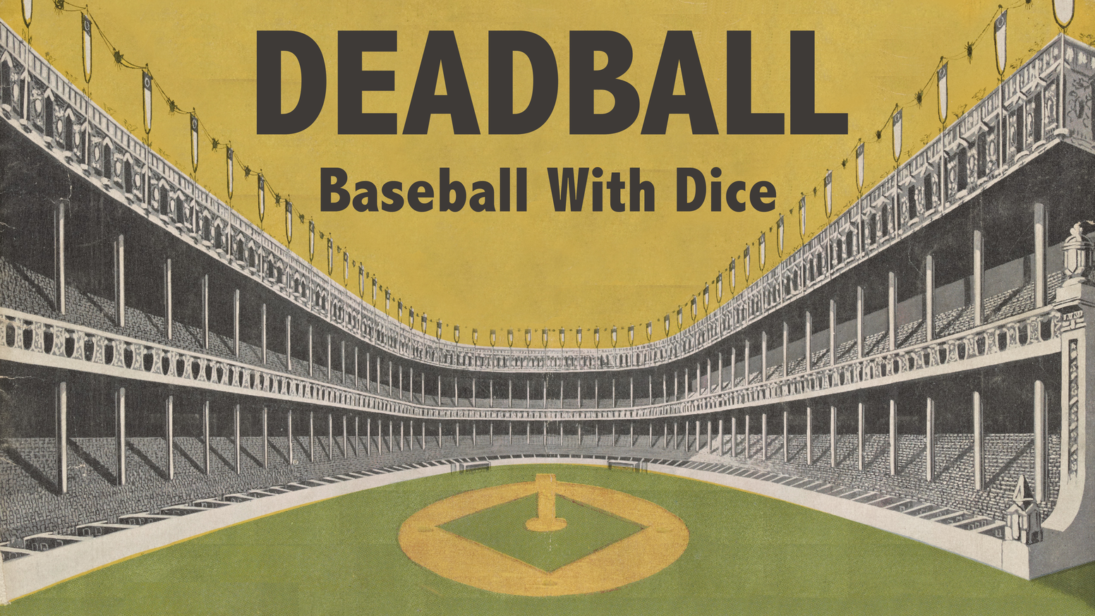Lightning fast, fun and simple, Deadball uses real stats to bring the ballpark to your tabletop.