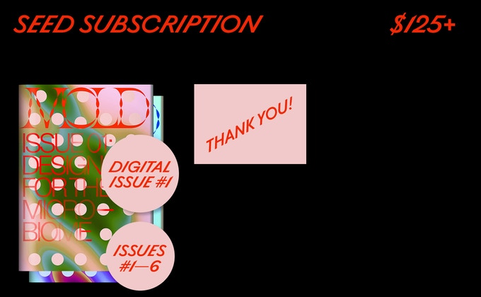 "Issues #01-06 of MOLD Magazine plus a ""thank you"" in our debut issue and online."