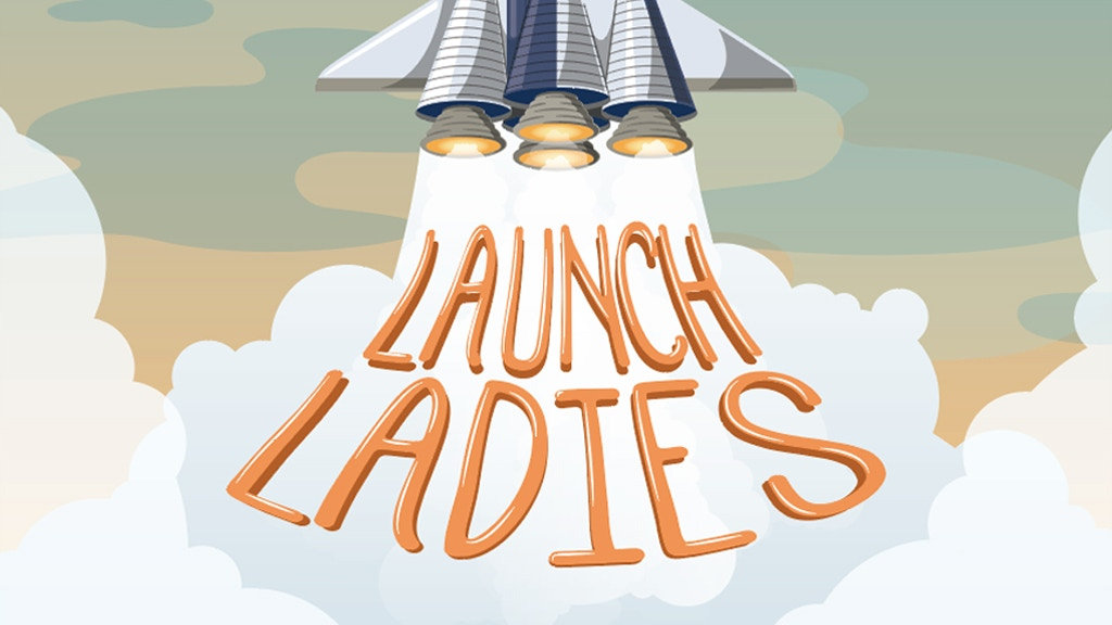 Launch Ladies - A children's book about the Women of Space project video thumbnail