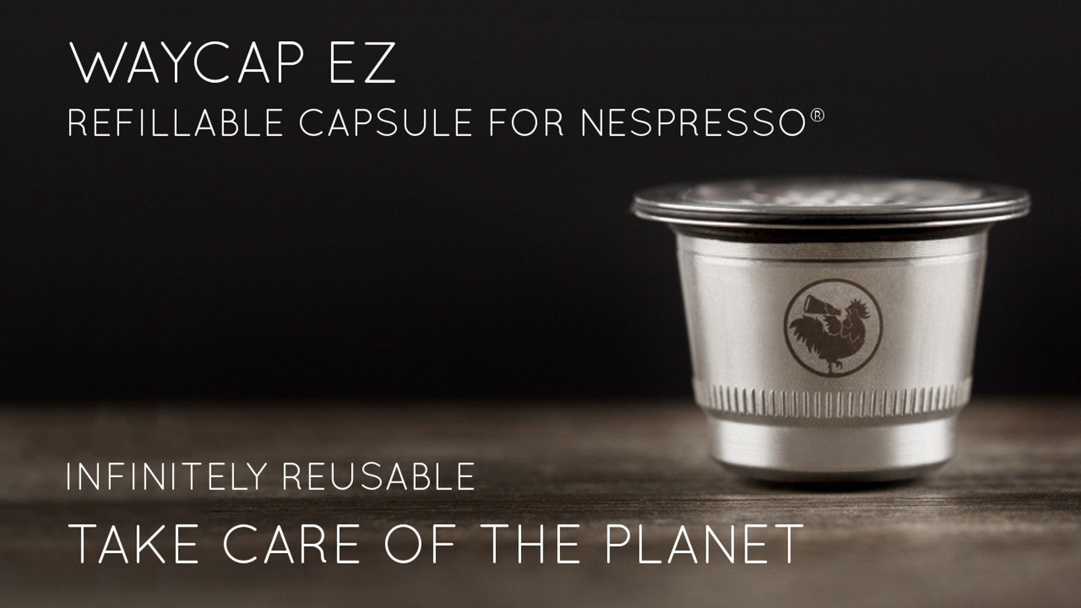 "Meet ""WayCap Ez"", the new coffee capsule compatible with Nespresso® system, in stainless steel, infinitely reusable and eco-friendly."