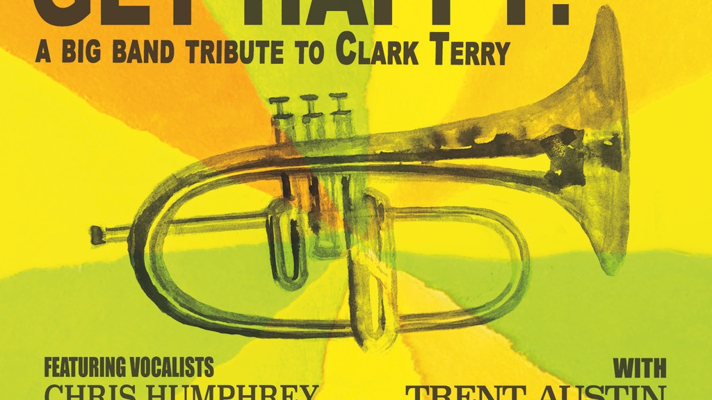 Get Happy - A Clark Terry Big Band Tribute project video thumbnail