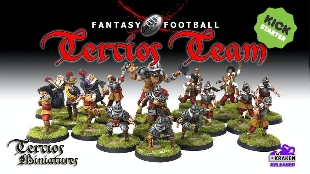 Tercios Miniatures aims to create a fantasy football team.