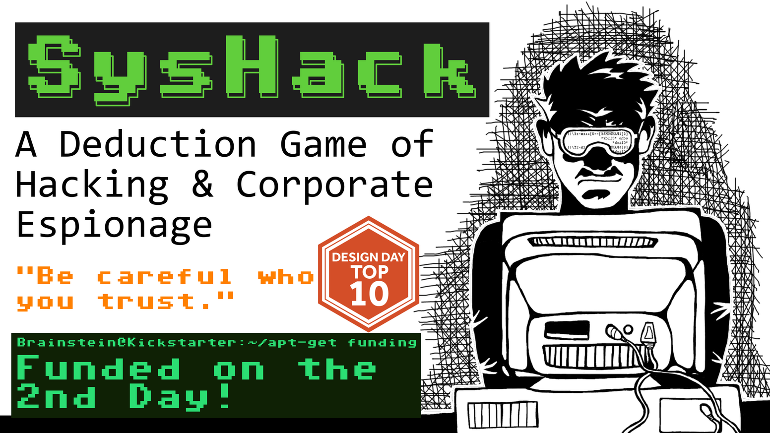 SysHack: A Deduction Game of Hacking & Corporate Espionage by