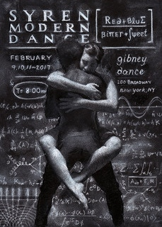 """SYREN triumphantly premiered """"Red and Blue, Bitter and Sweet"""" in February at Gibney Dance in NYC. This was made possible with the support of our devoted Backers- Thank you for bringing Art to Life!"""