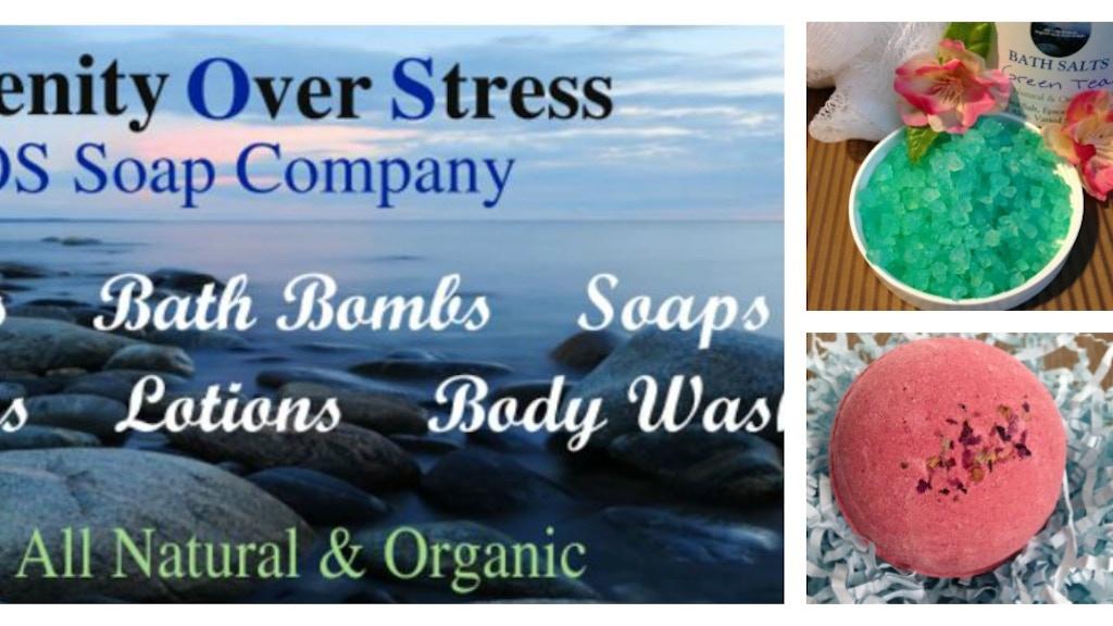 Serenity Over Stress - SOS Soap Company project video thumbnail