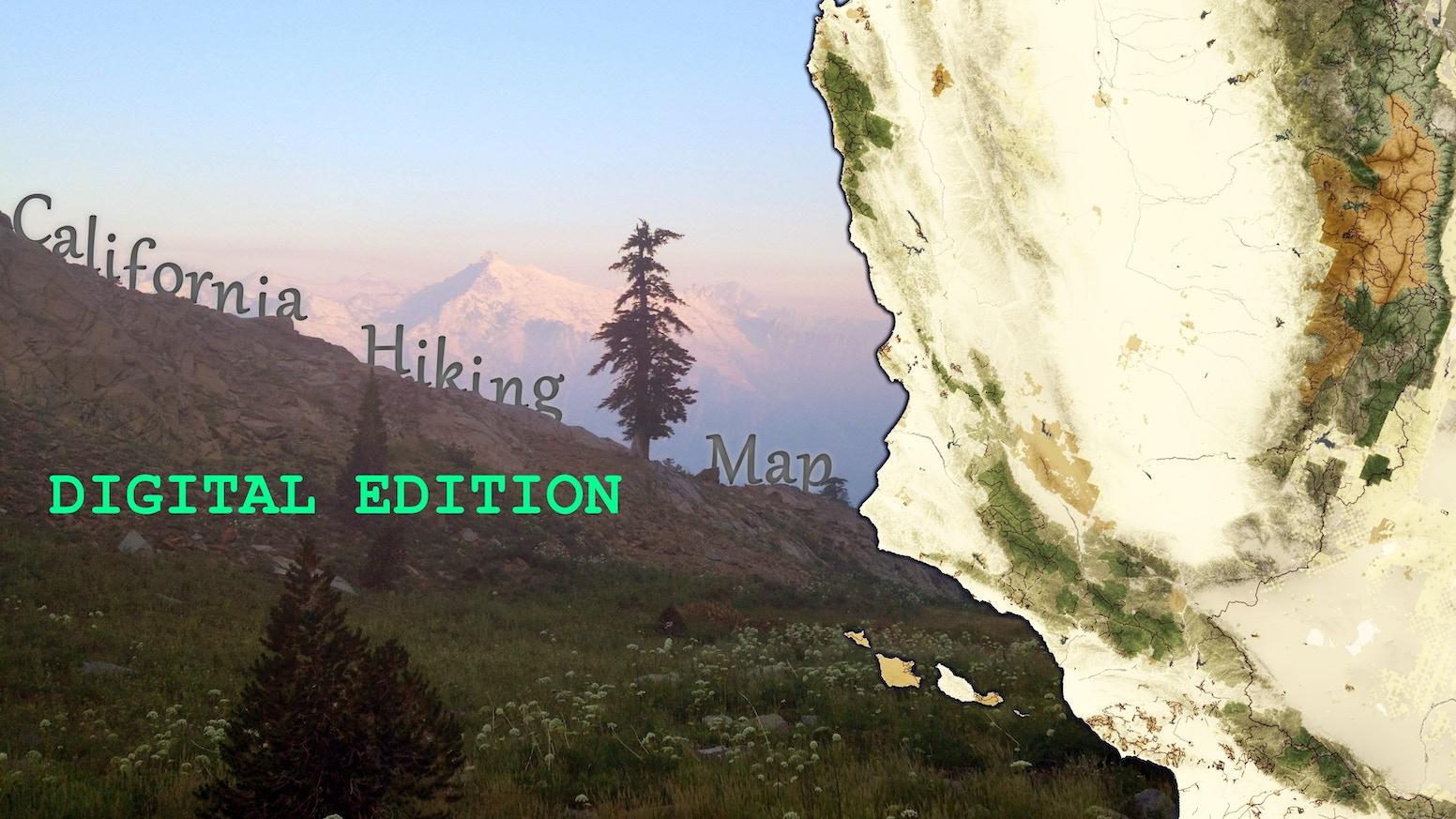 The California Hiking Map  Digital Edition by Jason Mandly