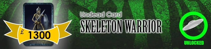 The Skeleton Warrior will join its brethren in their magic-fuelled antics as a Level 2 Undead!