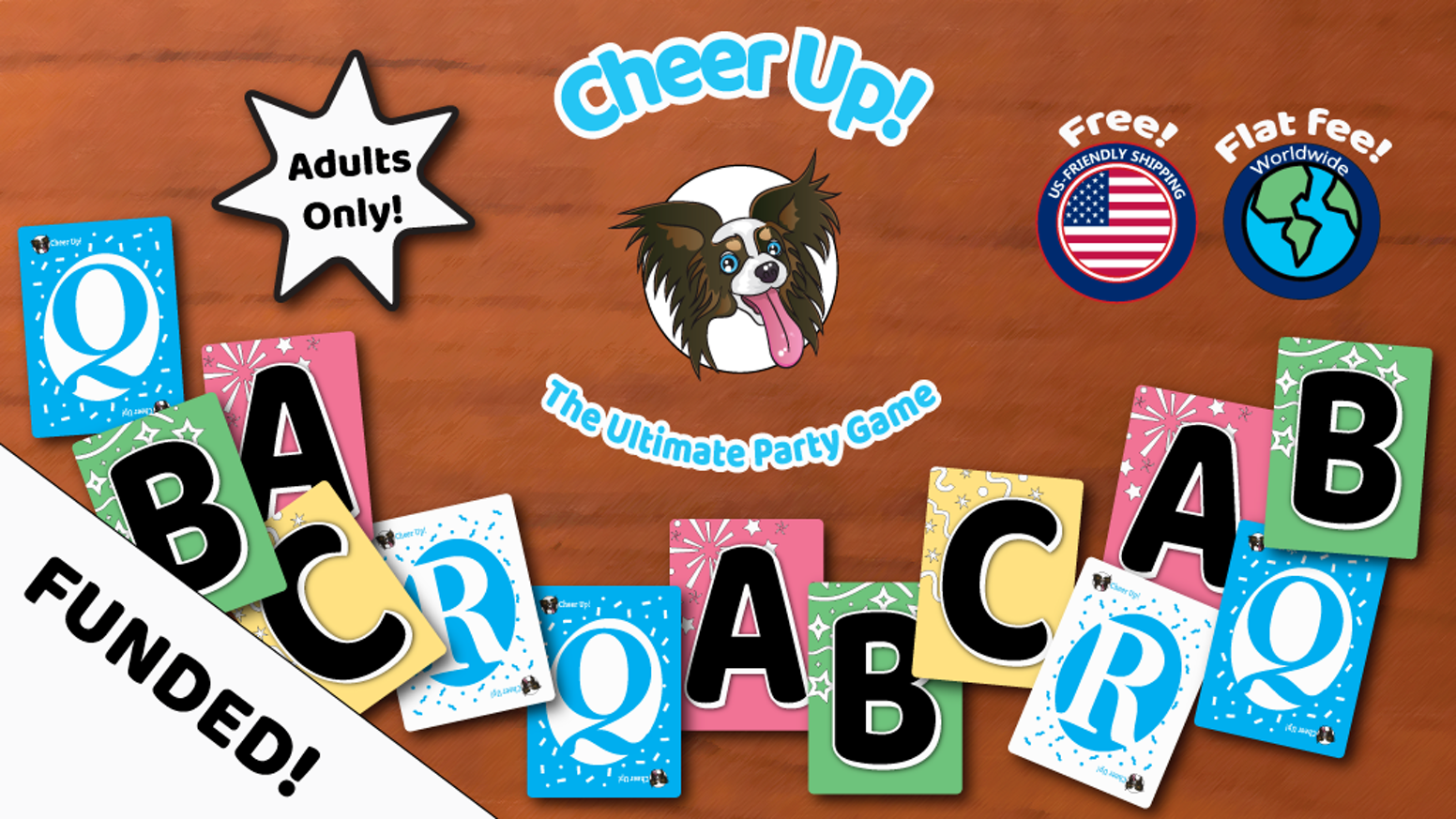 You make the jokes. You make the rules. Cheer Up! is a new party game designed to make your sad friends laugh.