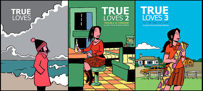 True Loves by Jason Turner and Manien Bothma
