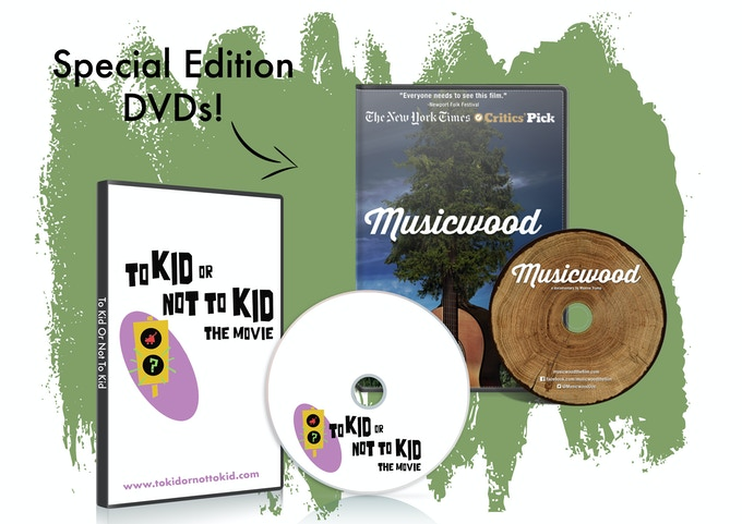"Limited Edition DVDs of ""To Kid Or Not To Kid"" and ""Musicwood"""