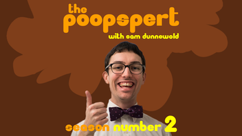 The Poopspert With Sam Dunnewold: Season Number 2