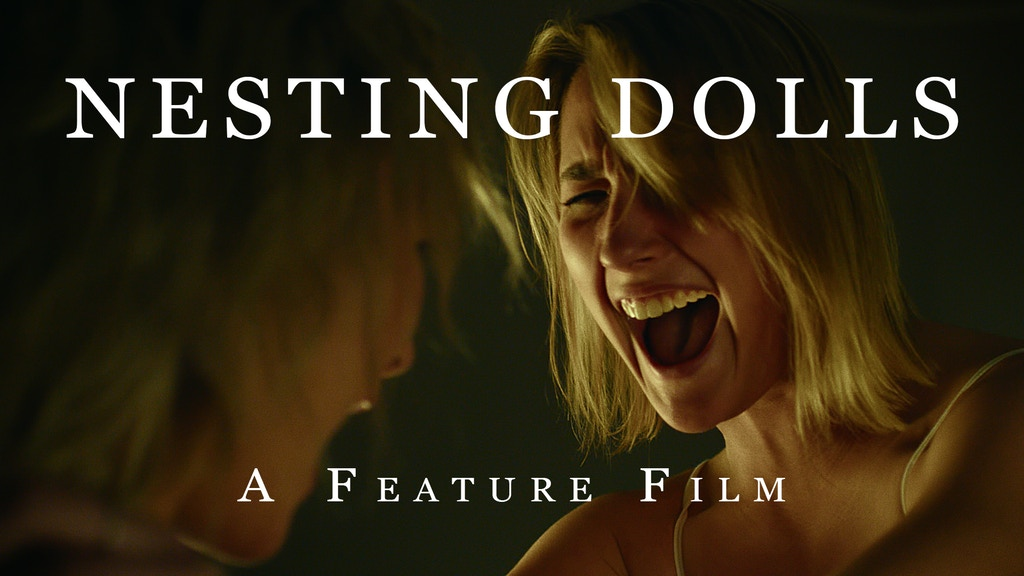 Nesting Dolls - A Feature Film project video thumbnail