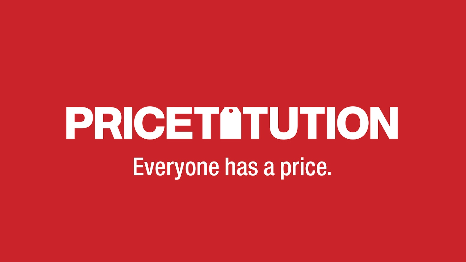 A card game where you guess how much money it would take your friends to do ridiculous things.  Pricetitution - Everyone has a price. MISSED THE KICKSTARTER? CLICK THE BLUE BUTTON BELOW!