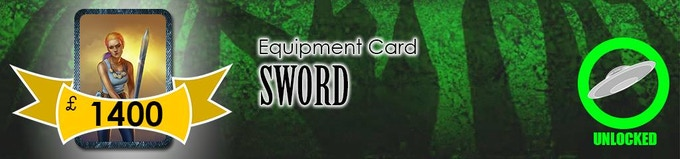 The Sword is a trusty addition for any warrior. It'll be added as a Level 2 Equipment Card!