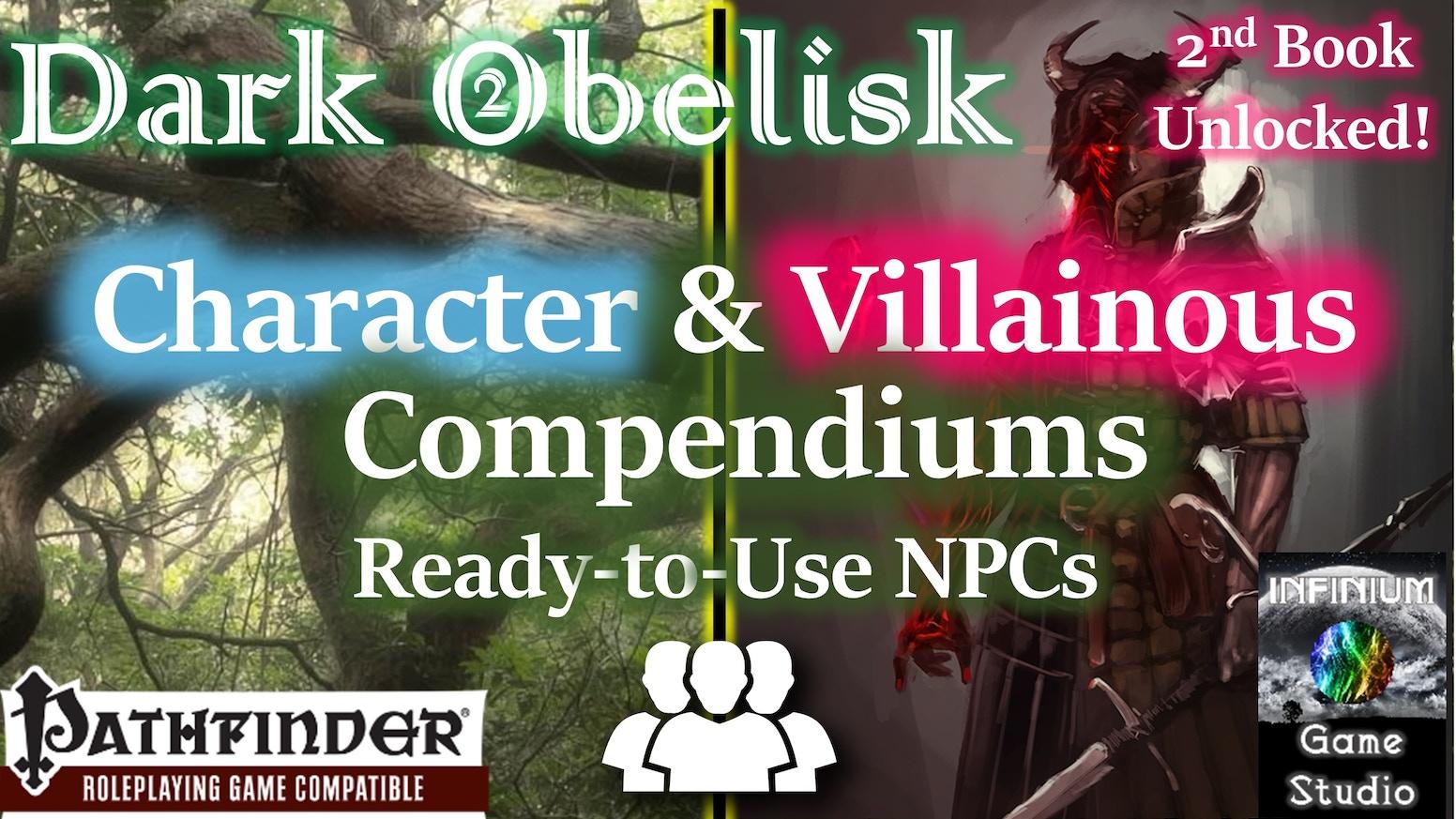 Dark Obelisk 2: Character Compendium for Pathfinder RPG by J