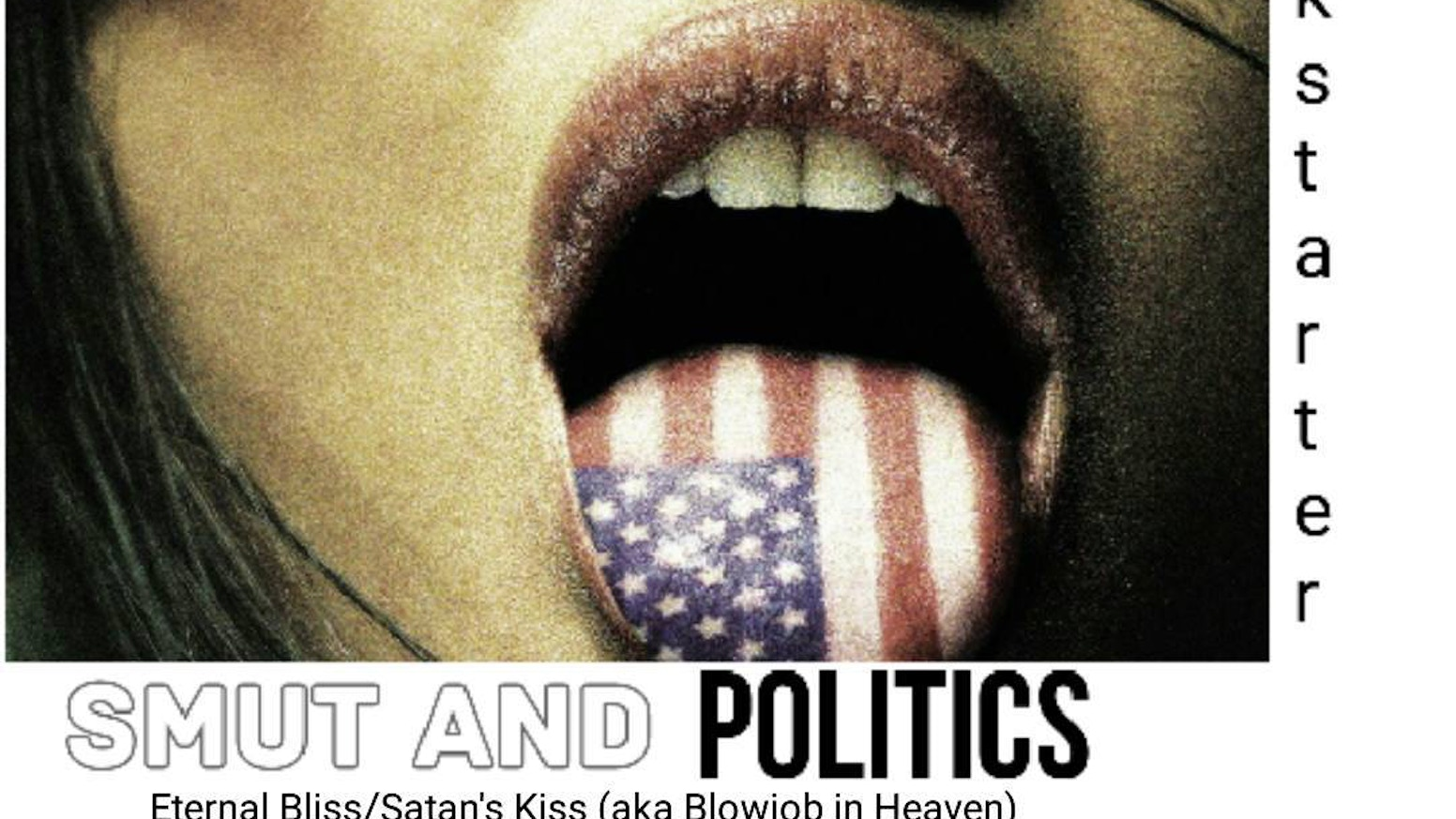 A Download Featuring 2 Salacious Songs SIZE And Eternal Bliss Satans Kiss2 Political Ones Hunker Down Guillotine