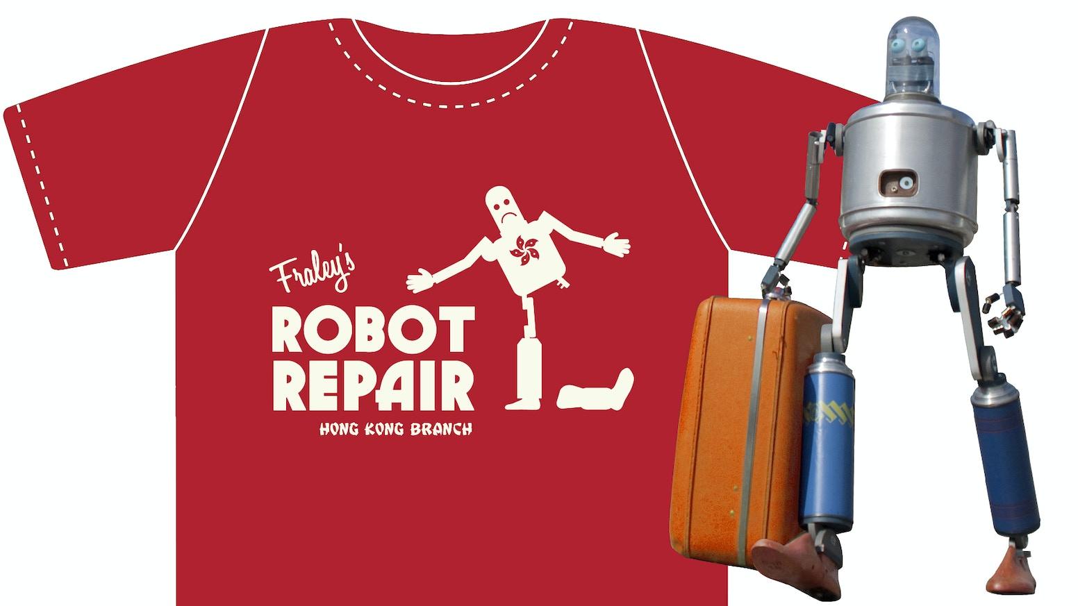 T shirt design hong kong - Robot Repair T Shirt The Hong Kong Branch