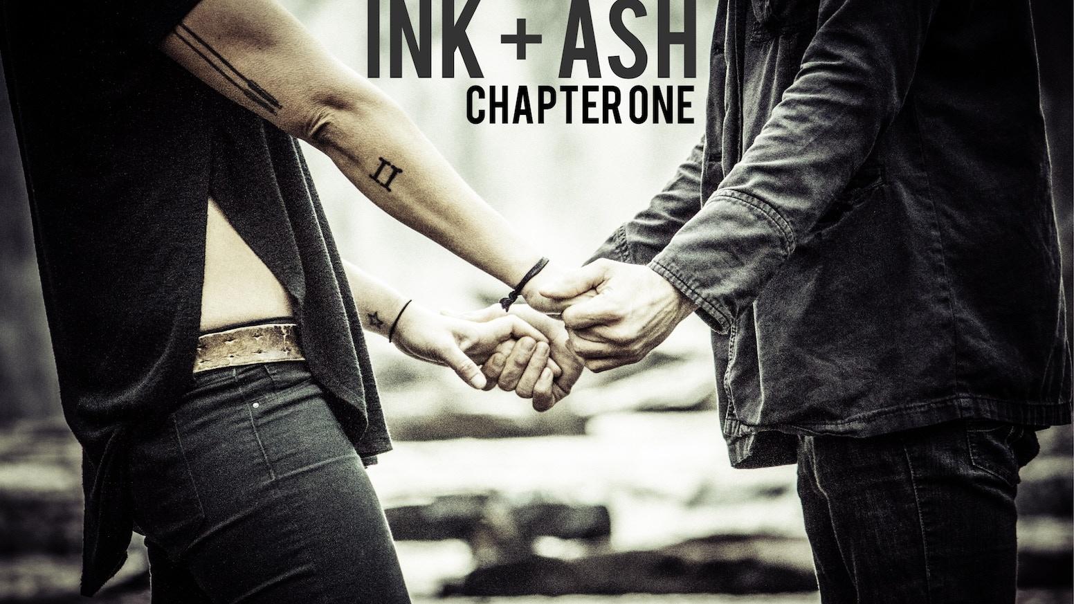 Ink Ash C H A P T E R O N E By Gareth Asher Kickstarter