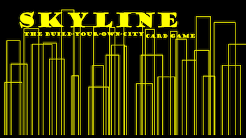 Skyline the Build-Your-Own-City Card Game