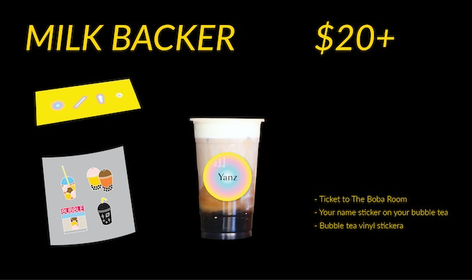 (1) Ticket to The Boba Room (2) Your name sticker on your bubble tea (3) Bubble tea vinyl stickers