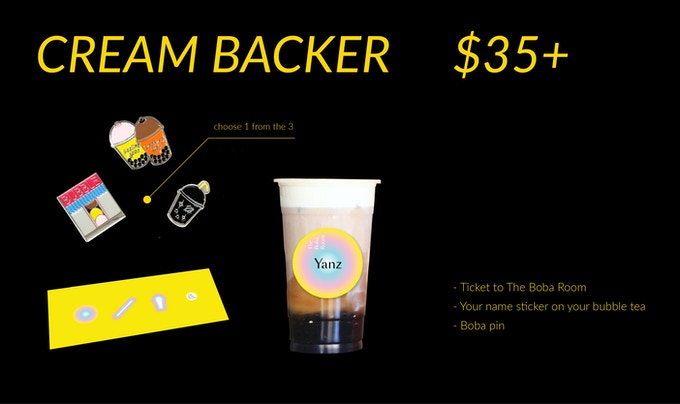 (1) Ticket to The Boba Room (2) Your name sticker on your bubble tea (3) Boba pin (choose 1 from the 3)