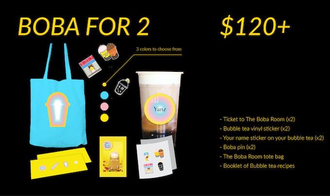 (1) Ticket to The Boba Room (x2) (2) Bubble tea vinyl sticker (x2) (3) Your name sticker on your bubble tea (x2) (4) Boba pin (x2) (5) The Boba Room tote bag (6) Booklet of Bubble tea recipes